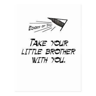 Take your little brother postcard