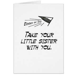 Take your little sister greeting card