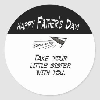 Take your little sister round sticker