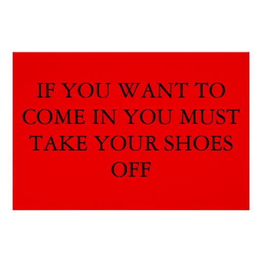 take your shoes off poster