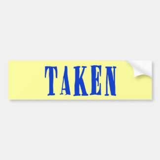 Taken Bumper Sticker