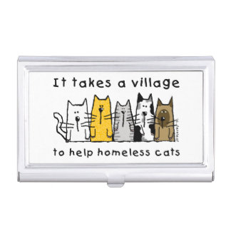 Takes a Village Help Homeless Cats Business Card Holder