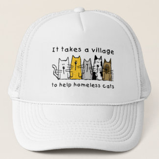 Takes a Village Help Homeless Cats Cap