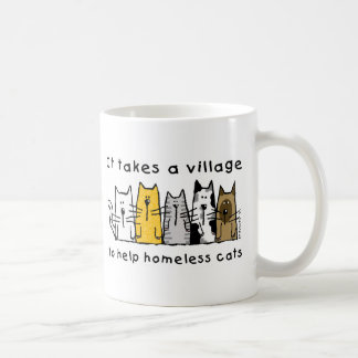 Takes a Village Help Homeless Cats Classic White Coffee Mug