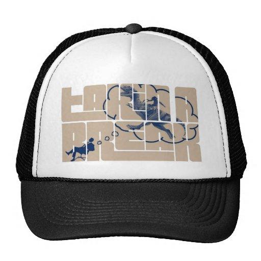 Takin a Break Trucker Hats