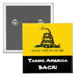 Taking America Back! - Don't Tread On Me 15 Cm Square Badge