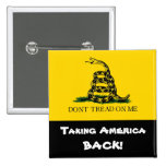 Taking America Back! - Don't Tread On Me Pins