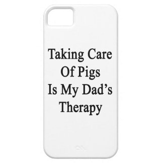 Taking Care Of Pigs Is My Dad's Therapy iPhone 5/5S Case