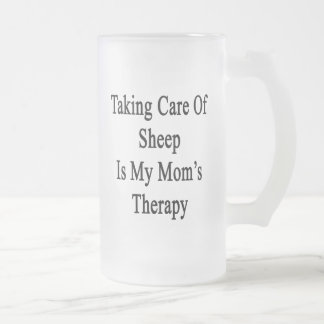 Taking Care Of Sheep Is My Mom's Therapy Glass Beer Mugs