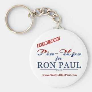 Talent Scout for Pin-ups for Ron Paul keychain! Basic Round Button Key Ring