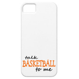 Talk Basketball To Me iPhone 5 Covers