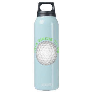Talk Birdie To Me Insulated Water Bottle