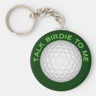 Talk Birdie To Me Key Ring