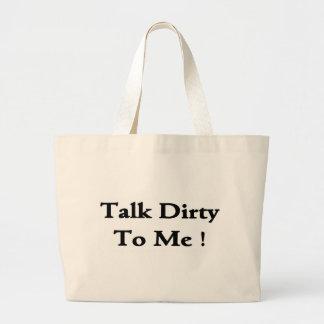 Talk Dirty To Me! Jumbo Tote Bag