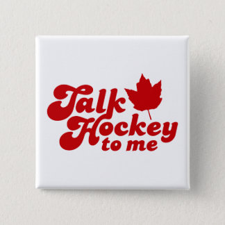 Talk Hockey To Me 15 Cm Square Badge