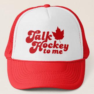 Talk Hockey To Me Cap