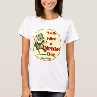 Talk Like a Pirate Day T-Shirt
