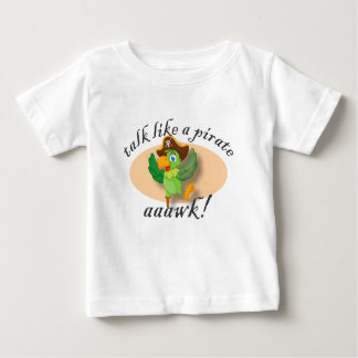 Talk Like A Pirate Parrot Baby T-Shirt
