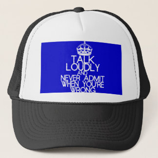 Talk Loudly Trucker Hat