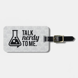 Talk Nerdy Luggage Tag