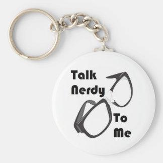 Talk Nerdy to me Basic Round Button Key Ring