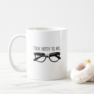 Talk Nerdy To Me Budget Mug