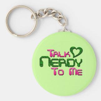 Talk Nerdy To Me Circuit Basic Round Button Key Ring