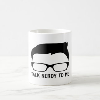 TALK NERDY TO ME COFFEE MUG