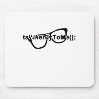 Talk nerdy to me glasses mousepads
