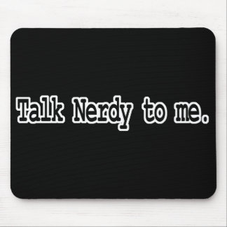 talk nerdy to me mouse pad