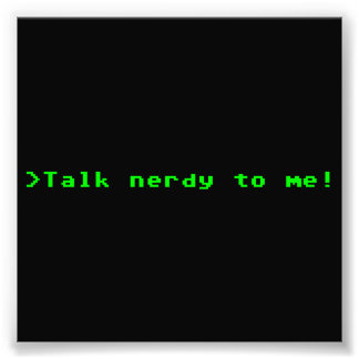 Talk Nerdy To Me Photo
