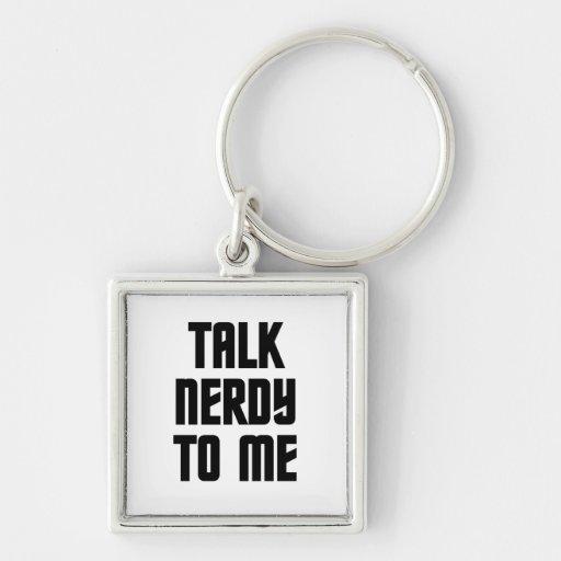 Talk Nerdy to Me Trekkie Keychain
