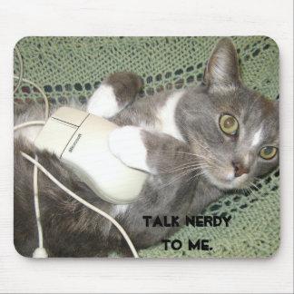 Talk nerdyto me. mouse pad