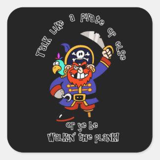 Talk Pirate or Walk The Plank - It's Pirate Day Sticker