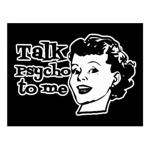 Talk Psycho To Me - Funny Retro Lady Postcard