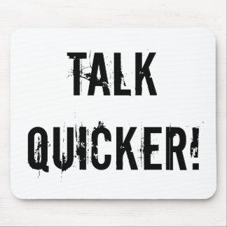 Talk Quicker Mousepads