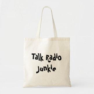 Talk Radio Junkie Bag