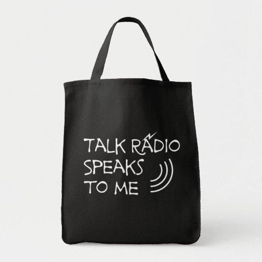 Talk Radio Speaks To Me © Tote Bag