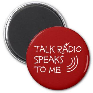 Talk Radio Speaks To Me © Magnet