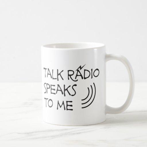 Talk Radio Speaks To Me © Mug