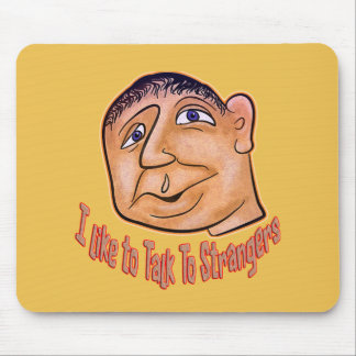 Talk To Strangers Mouse Pad
