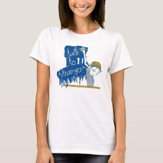 Talk To Strangers Womens T-Shirt