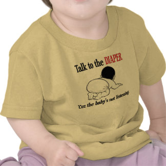 Talk to the Diaper Tees