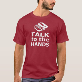 Talk to the Hands court reporter T-Shirt