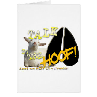 TALK TO THE HOOF! FUNNY GOAT SAYING GREETING CARD