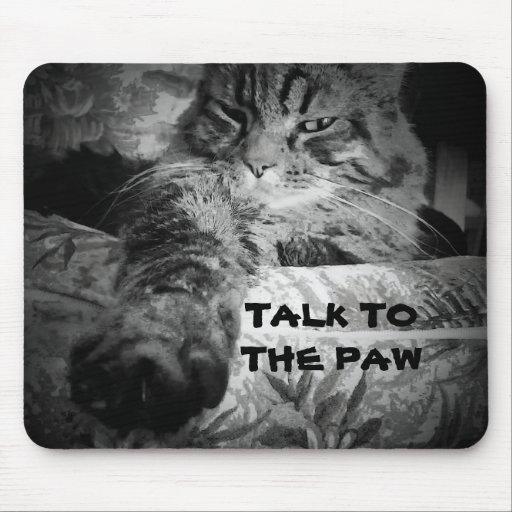 Talk to the paw mouse pads