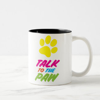 Talk To The Paw Two-Tone Coffee Mug