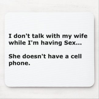 talk to wife mouse pad