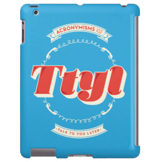 Talk To You Later iPad Case