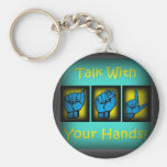 Talk With Your Hands (2) Key Chain